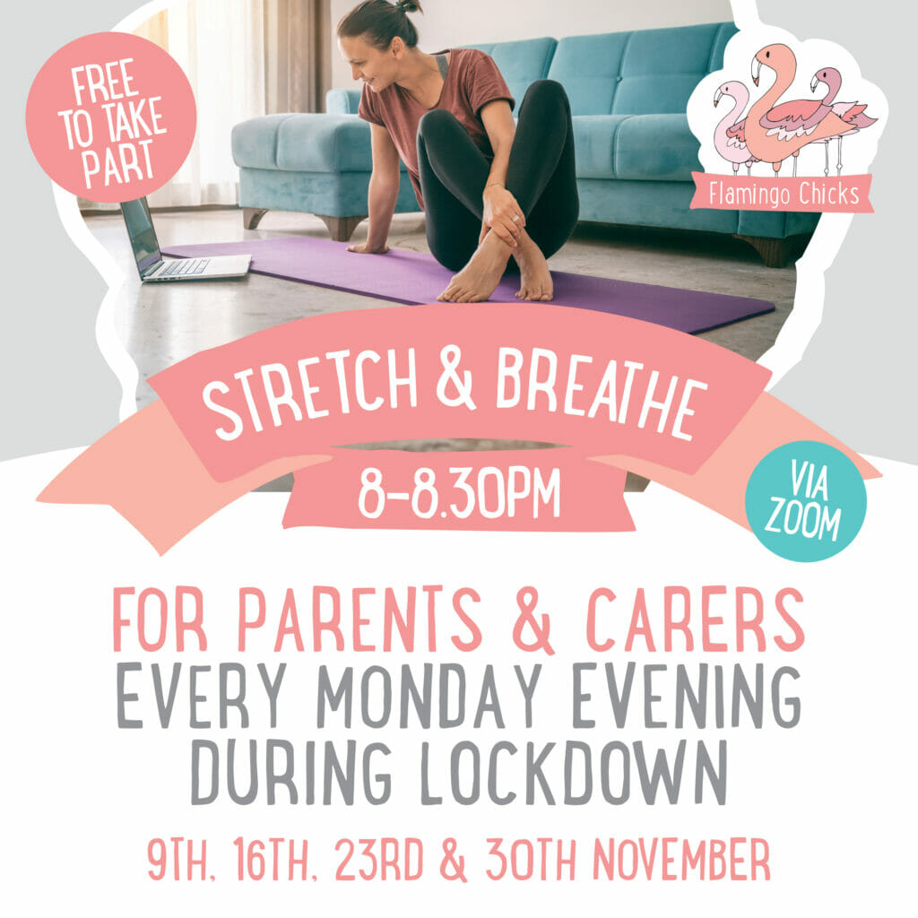 Stretch and breathe flyer reads '8 to 8:30pm every Monday evening during lockdown, free to take part. Via Zoom'